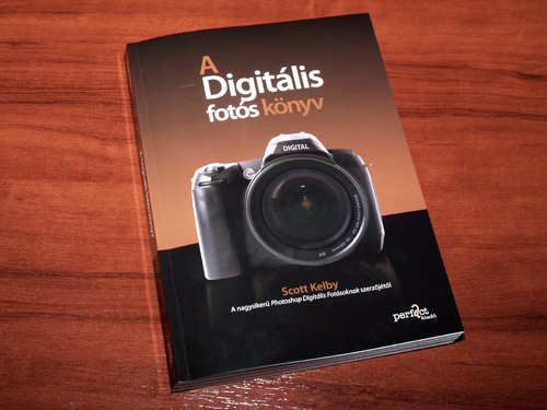 Scott Kelby: A digitális fotós könyv